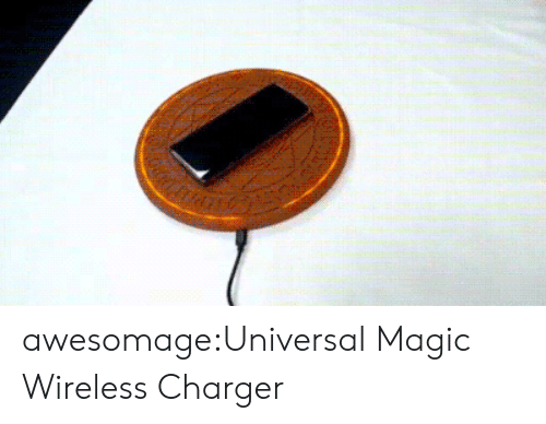 wireless: awesomage:Universal Magic Wireless Charger