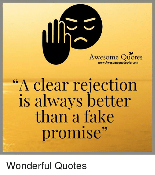 Awesome Quotes Wwwawesomequotes4ucom A Clear Rejection Is Always