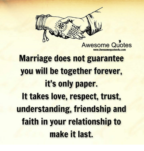 Awesome Quotes WwwAwesomequotes60ucom Marriage Does Not Guarantee You Cool Love And Respect Quotes