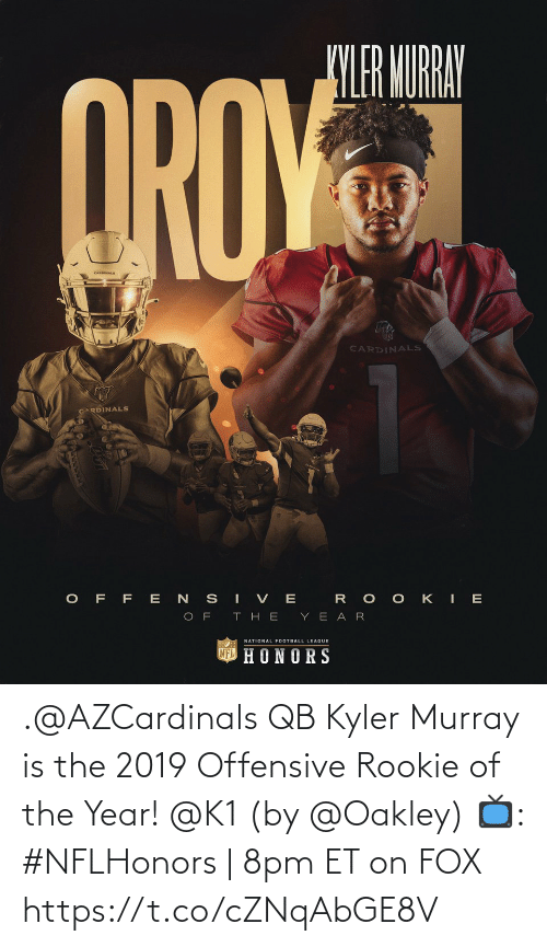 Of The Year: .@AZCardinals QB Kyler Murray is the 2019 Offensive Rookie of the Year! @K1 (by @Oakley)  📺: #NFLHonors | 8pm ET on FOX https://t.co/cZNqAbGE8V