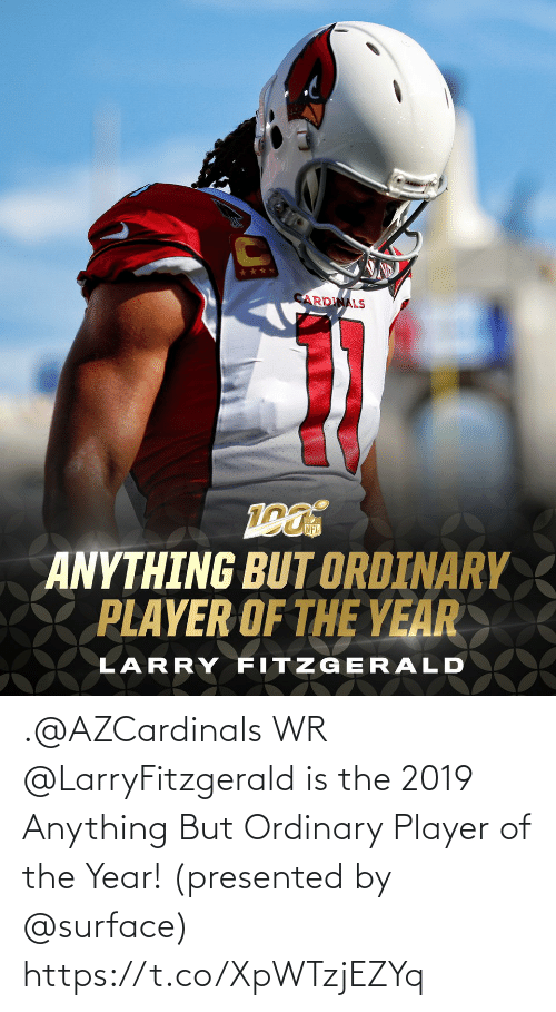 Anything But: .@AZCardinals WR @LarryFitzgerald is the 2019 Anything But Ordinary Player of the Year!  (presented by @surface) https://t.co/XpWTzjEZYq