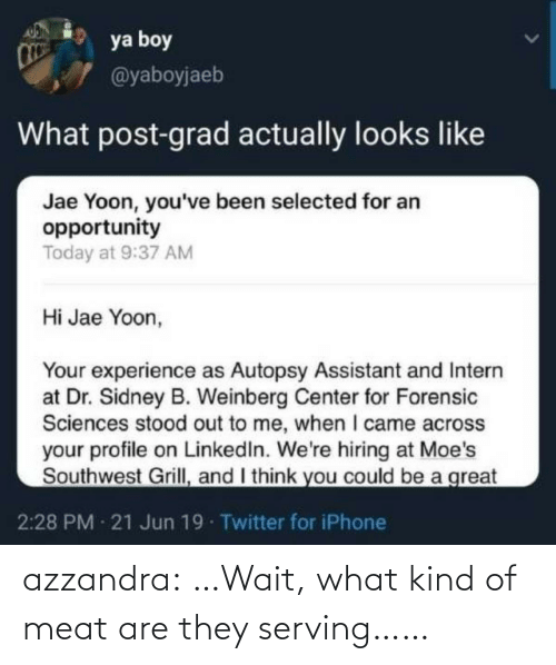 What Kind Of: azzandra:  …Wait, what kind of meat are they serving……