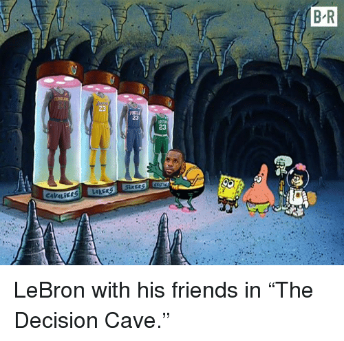"""Friends, Lebron, and Cave: B R  10  23  PHIL  23  23  AkER  CAVALİER LeBron with his friends in """"The Decision Cave."""""""