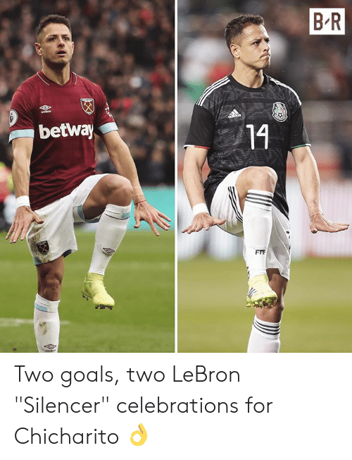 """Goals, Chicharito, and Lebron: B R  betway  14 Two goals, two LeBron """"Silencer"""" celebrations for Chicharito 👌"""