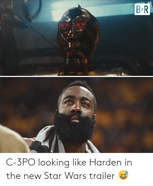 harden: B R C-3PO looking like Harden in the new Star Wars trailer 😅