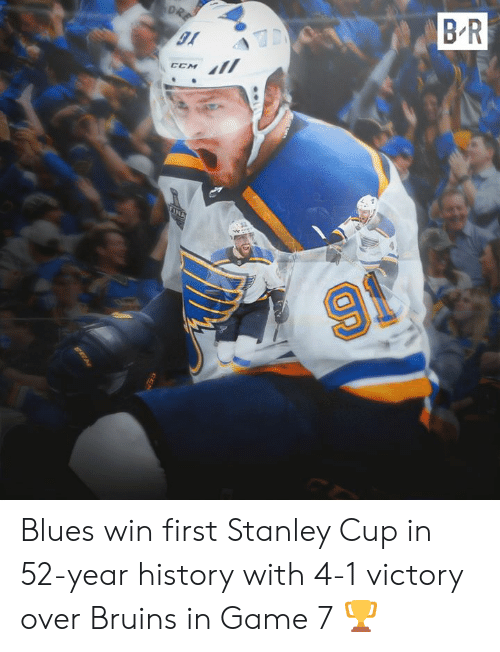 game-7: B R  DRE  TINA  91 Blues win first Stanley Cup in 52-year history with 4-1 victory over Bruins in Game 7 🏆