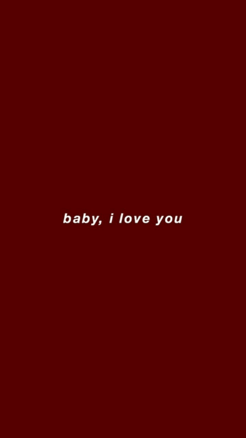 Love, I Love You, and Baby: baby, i love you