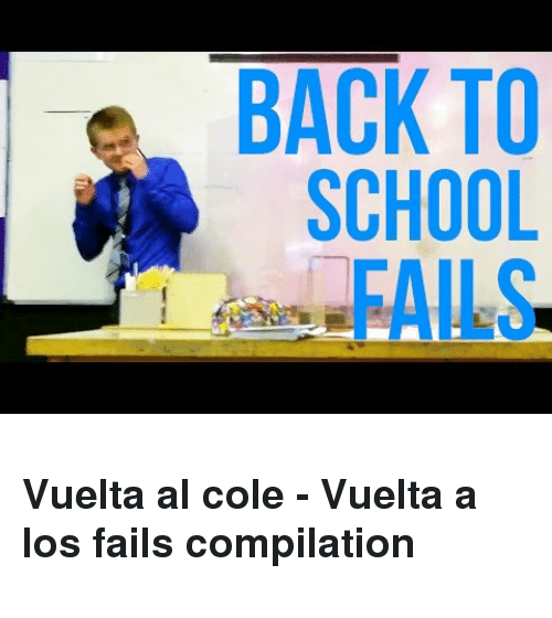 Fails Compilation: BACK TO  SCHOOL  FAILS <h3>Vuelta al cole - Vuelta a los fails compilation</h3>