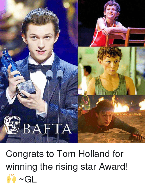 Congrations: BAFTA  SPIDEY MARVEL Congrats to Tom Holland for winning the rising star Award! 🙌 ~GL
