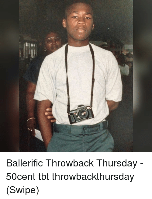 Throwback Thursday: Ballerific Throwback Thursday - 50cent tbt throwbackthursday (Swipe)