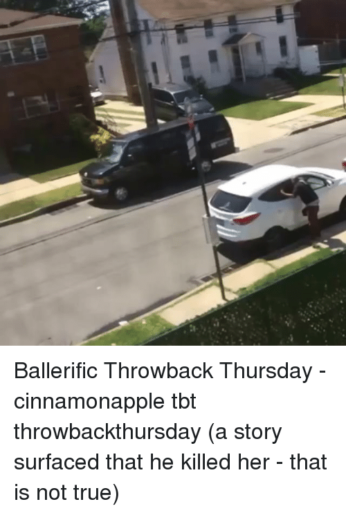 Throwback Thursday: Ballerific Throwback Thursday - cinnamonapple tbt throwbackthursday (a story surfaced that he killed her - that is not true)