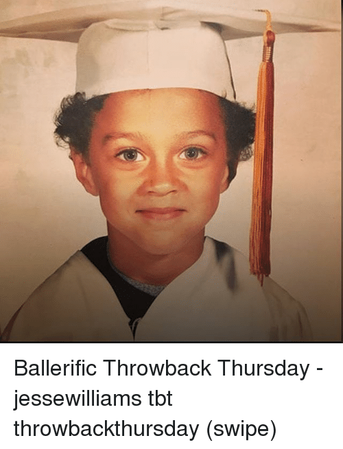 Throwback Thursday: Ballerific Throwback Thursday - jessewilliams tbt throwbackthursday (swipe)