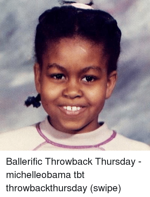 Throwback Thursday: Ballerific Throwback Thursday - michelleobama tbt throwbackthursday (swipe)