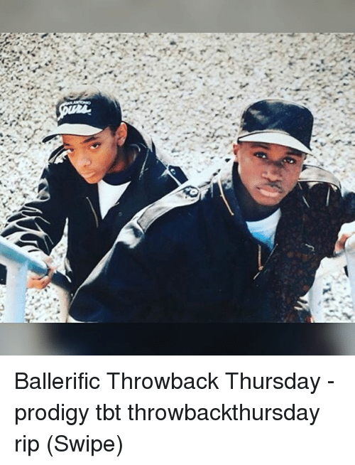 Throwback Thursday: Ballerific Throwback Thursday - prodigy tbt throwbackthursday rip (Swipe)