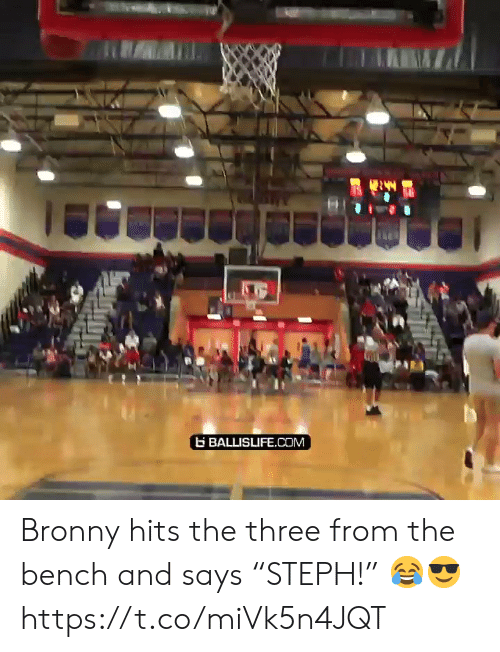 "bench: BALLISLIFE.COM Bronny hits the three from the bench and says ""STEPH!"" 😂😎 https://t.co/miVk5n4JQT"