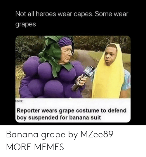 Banana: Banana grape by MZee89 MORE MEMES
