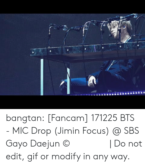 Gif, Tumblr, and Twitter: bangtan:  [Fancam] 171225 BTS - MIC Drop (Jimin Focus) @ SBS Gayo Daejun © 너라서 좋은 날 | Do not edit, gif or modify in any way.