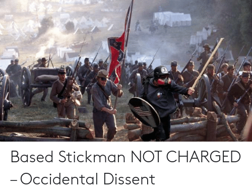 Occidental Dissent: Based Stickman NOT CHARGED – Occidental Dissent