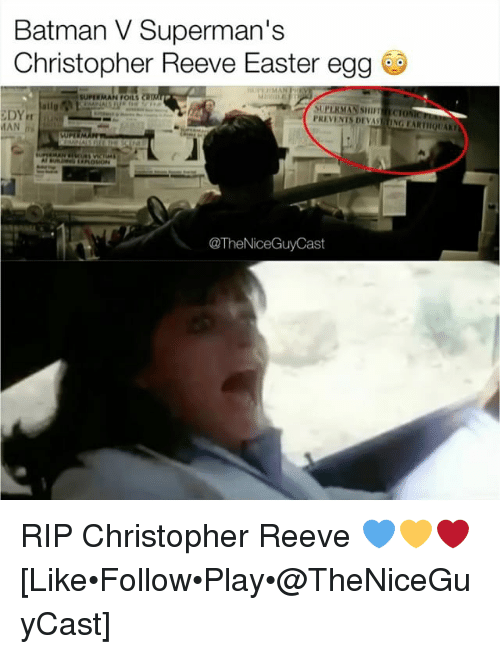 "Batman, Christopher Reeve, and Easter: Batman V Superman's  Christopher Reeve Easter egg  -SUPERMAN ""Oil S CW  DY  MAN  PREVENTS DEVAS TING EARTHOUARI  @TheNiceGuyCast RIP Christopher Reeve 💙💛❤️ [Like•Follow•Play•@TheNiceGuyCast]"