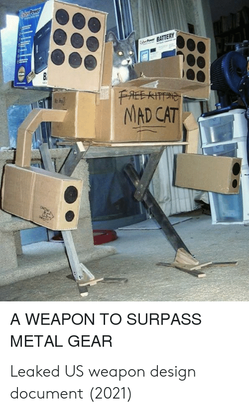 Metal Gear: BATTERY  NMAD CAT  A WEAPON TO SURPASS  METAL GEAR Leaked US weapon design document (2021)
