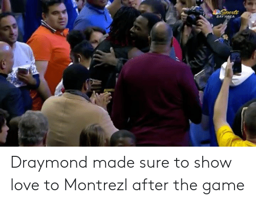 Love, The Game, and Game: BAY Draymond made sure to show love to Montrezl after the game