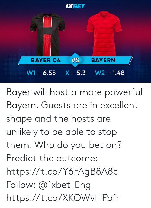 follow: Bayer will host a more powerful Bayern. Guests are in excellent shape and the hosts are unlikely to be able to stop them. Who do you bet on?  Predict the outcome: https://t.co/Y6FAgB8A8c Follow: @1xbet_Eng https://t.co/XKOWvHPofr