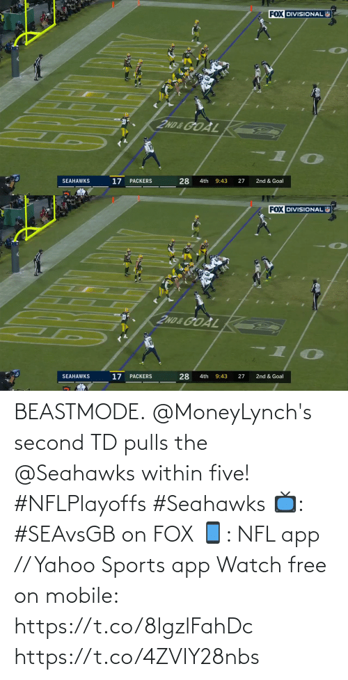yahoo sports: BEASTMODE.  @MoneyLynch's second TD pulls the @Seahawks within five! #NFLPlayoffs #Seahawks  📺: #SEAvsGB on FOX 📱: NFL app // Yahoo Sports app Watch free on mobile: https://t.co/8lgzlFahDc https://t.co/4ZVIY28nbs