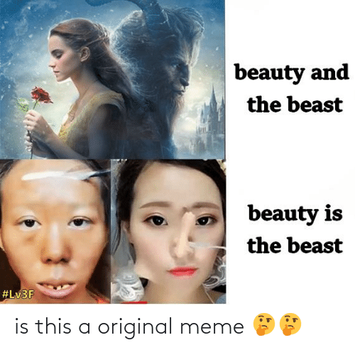 Beauty and the Beast: beauty and  the beast  beauty is  the beast  is this a original meme 🤔🤔