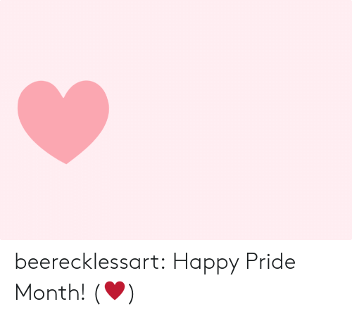 pride month: beerecklessart:  Happy Pride Month! (♥)