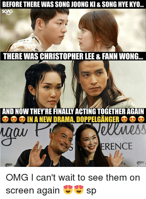 """doppelganger: BEFORE THERE WAS SONG JOONG KI & SONG HYE KYO...  SGAG  THERE  WAS CHRISTOPHER LEE & FANN WONG.  AND NOW THEY'RE FINALLY ACTING TOGETHER AGAIN  零零零IN A NEW DRAMA"""" DOPPELGANGER  Ow  ERENCE OMG I can't wait to see them on screen again 😍😍 sp"""