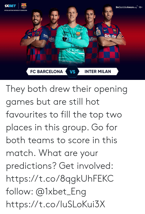 aku: BeGambleAware.org 18+  XBET  OFFICIAL BETTING PARTNER OF FC BARCELONA  Rahute  Latiga  bek  uten  aku  INTER MILAN  VS  FC BARCELONA They both drew their opening games but are still hot favourites to fill the top two places in this group. Go for both teams to score in this match. What are your predictions? Get involved: https://t.co/8qgkUhFEKC follow: @1xbet_Eng https://t.co/IuSLoKui3X