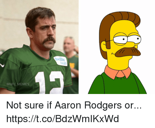 ents: belin  ent  @NFL MEMES Not sure if Aaron Rodgers or... https://t.co/BdzWmIKxWd