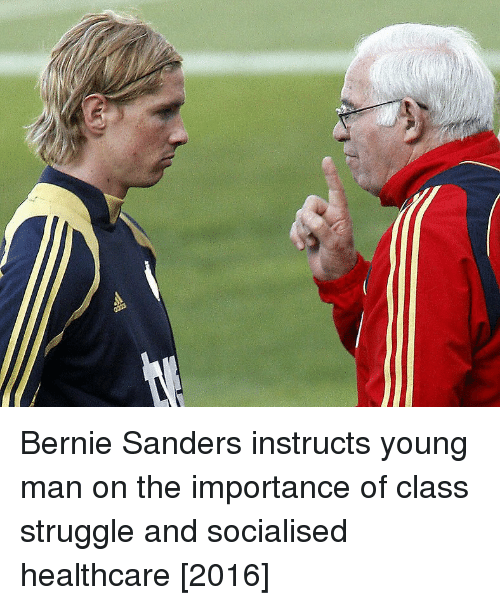 Bernie Sanders, Struggle, and Bernie: Bernie Sanders instructs young man on the importance of class struggle and socialised healthcare [2016]