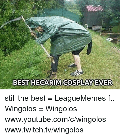 `Www Youtube Com: BEST HECARIM COSPLAY EVER still the best  = LeagueMemes ft. Wingolos =  Wingolos www.youtube.com/c/wingolos www.twitch.tv/wingolos