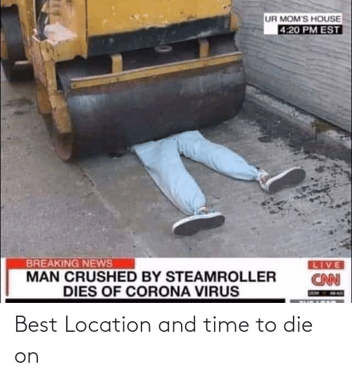 Location: Best Location and time to die on