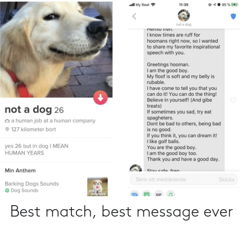 Match: Best match, best message ever