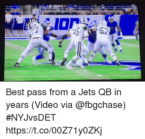 Passe: Best pass from a Jets QB in years  (Video via @fbgchase) #NYJvsDET  https://t.co/00Z71y0ZKj
