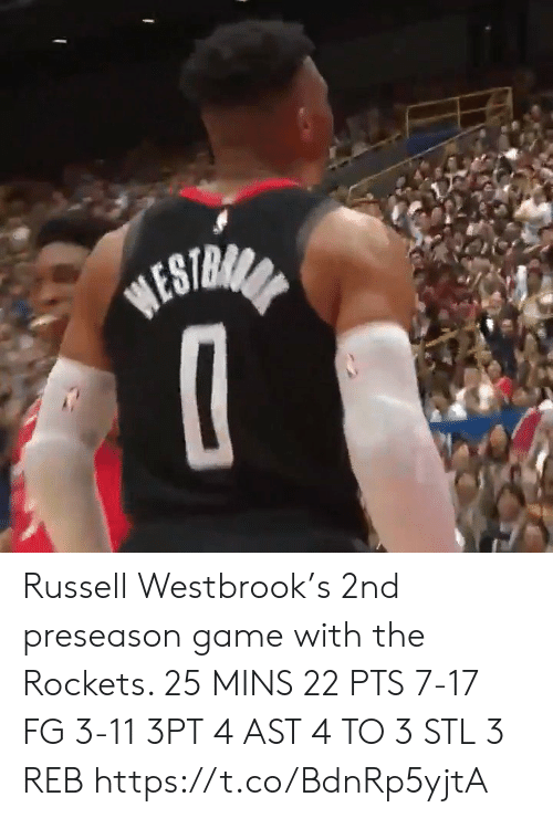 preseason: BESTRANA Russell Westbrook's 2nd preseason game with the Rockets.   25 MINS 22 PTS 7-17 FG 3-11 3PT 4 AST 4 TO 3 STL 3 REB    https://t.co/BdnRp5yjtA