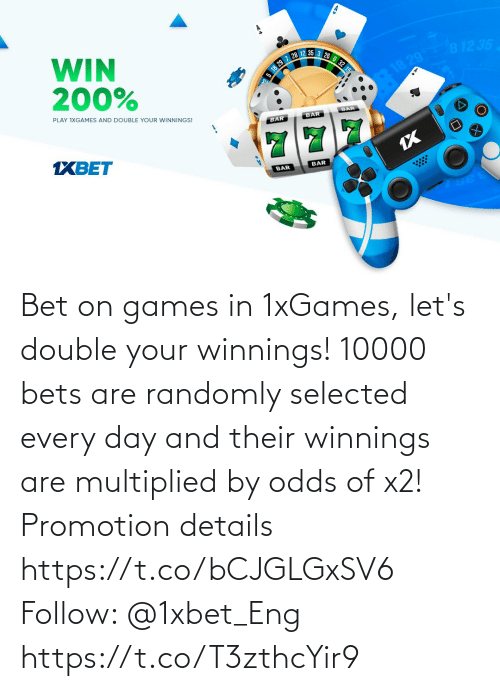 promotion: Bet on games in 1xGames, let's double your winnings! 10000 bets are randomly selected every day and their winnings are multiplied by odds of x2!  Promotion details https://t.co/bCJGLGxSV6  Follow: @1xbet_Eng https://t.co/T3zthcYir9
