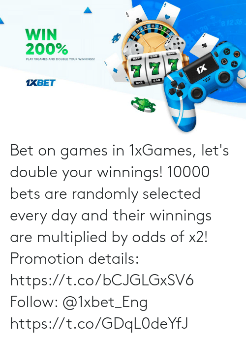 promotion: Bet on games in 1xGames, let's double your winnings! 10000 bets are randomly selected every day and their winnings are multiplied by odds of x2!  Promotion details: https://t.co/bCJGLGxSV6  Follow: @1xbet_Eng https://t.co/GDqL0deYfJ