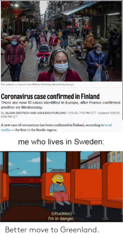 Move To: Better move to Greenland.