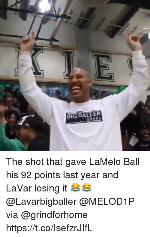 Baller: BIG BALLER The shot that gave LaMelo Ball his 92 points last year and LaVar losing it 😂😂 @Lavarbigballer @MELOD1P via @grindforhome https://t.co/IsefzrJIfL