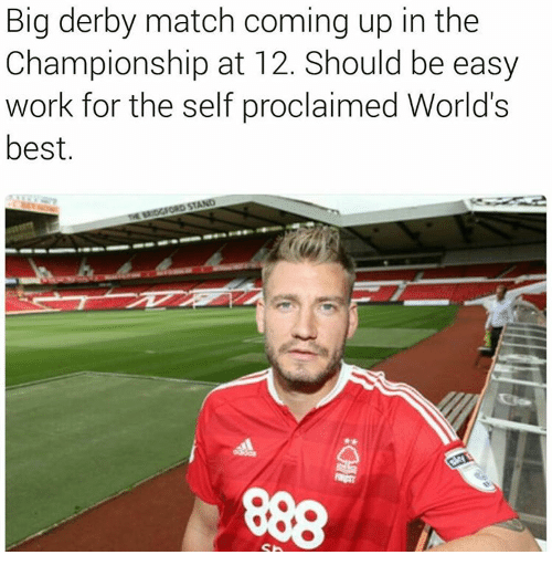Memes, Match, and 🤖: Big derby match coming up in the  Championship at 12. Should be easy  work for the self proclaimed World's  best.  STAND  TM INDONORD