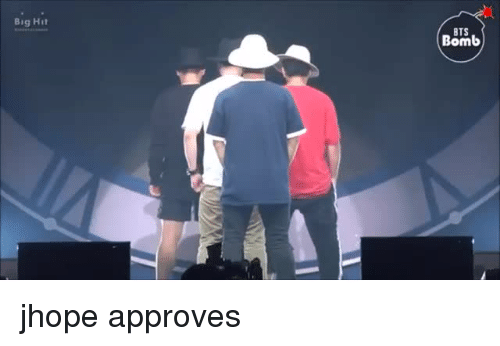 Approves: Big Hit  BTS  Bomb jhope approves