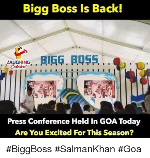 press conference: Bigg Boss Is Back!  LAUGHINO, ,  Colours  Press Conference Held In GOA Today  Are You Excited For This Season? #BiggBoss #SalmanKhan #Goa
