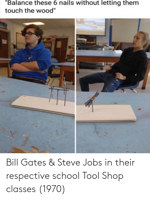 gates: Bill Gates & Steve Jobs in their respective school Tool Shop classes (1970)