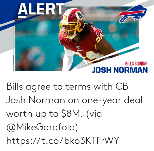 One Year: Bills agree to terms with CB Josh Norman on one-year deal worth up to $8M. (via @MikeGarafolo) https://t.co/bko3KTFrWY