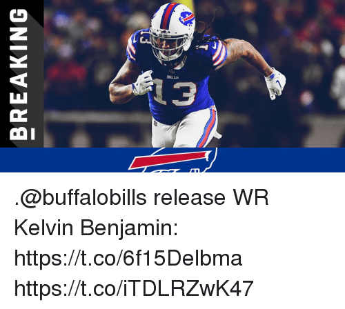 Memes, Bills, and 🤖: BILLS .@buffalobills release WR Kelvin Benjamin: https://t.co/6f15Delbma https://t.co/iTDLRZwK47