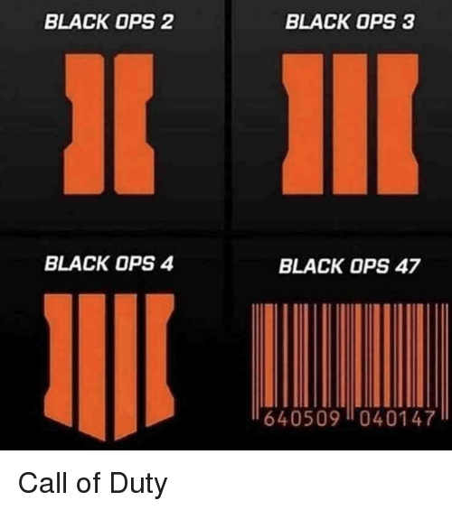 Call of Duty: BLACK OPS 2  BLACK OPS 3  BLACK OPS 4  BLACK OPS 47  640509040147 Call of Duty