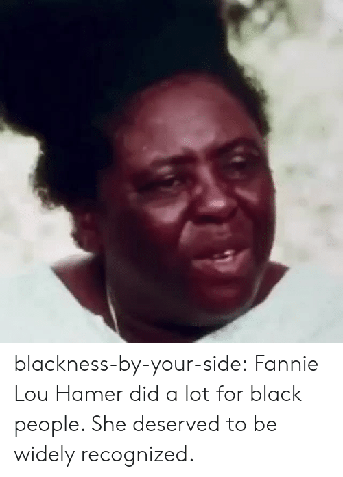 For Black People: blackness-by-your-side: Fannie Lou Hamer did a lot for black people. She deserved to be widely recognized.